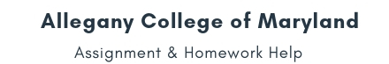 Allegany College of Maryland Assignment &Homework Help